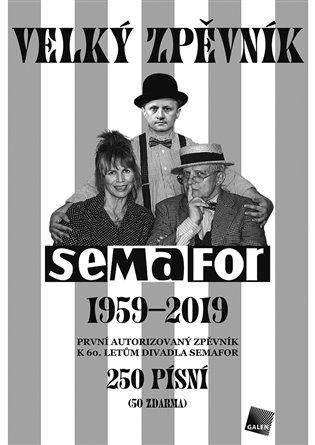 SEMAFOR 1959-2019 VELKÝ ZPĚVNÍK