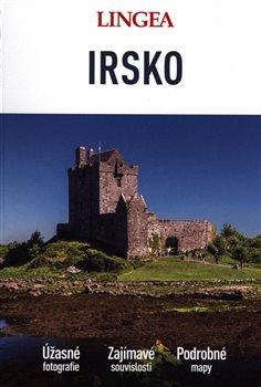 Irsko - Velký průvodce - kolektiv autorů