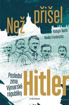 Obálka titulu Než přišel Hitler
