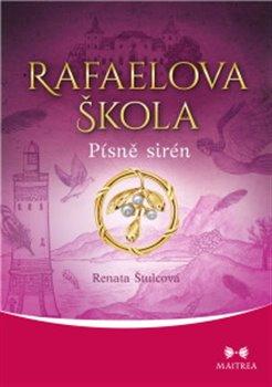 Obálka titulu Rafaelova škola -  Písně sirén