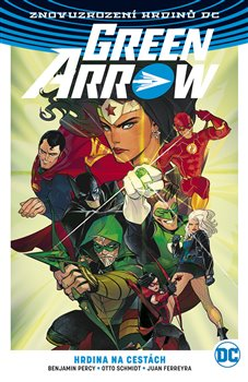 Green Arrow 5: Hrdina na cestách