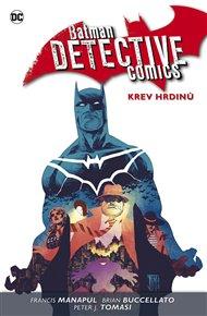 Batman Detective Comics 8: Krev hrdinů