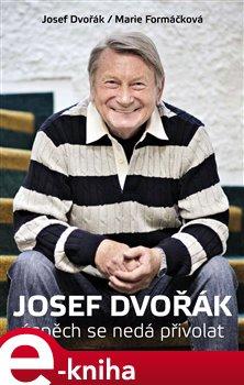 Obálka titulu Josef Dvořák