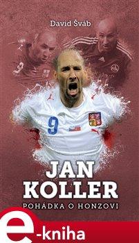 Obálka titulu Jan Koller: pohádka o Honzovi