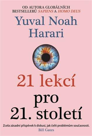 21 lekcí pro 21. století - Yuval Noah Harari | Replicamaglie.com
