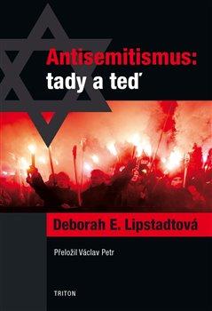 Obálka titulu Antisemitismus: tady a teď