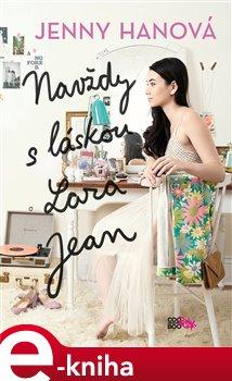 Obálka titulu Navždy s láskou Lara Jean