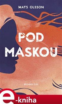 Obálka titulu Pod maskou