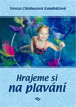 Obálka titulu Hrajeme si na plavání