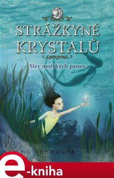 Obálka titulu Strážkyně krystalů: Slzy mořských panen