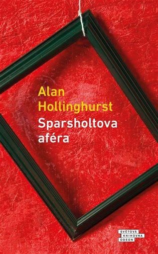Sparsholtova aféra - Alan Hollinghurst   Booksquad.ink