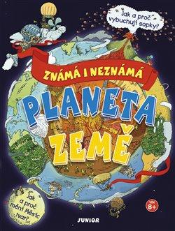 Planeta Země – známá i neznámá