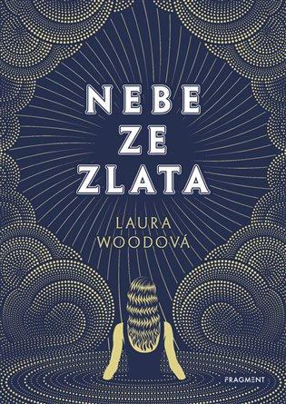 Nebe ze zlata - Laura Wood   Booksquad.ink