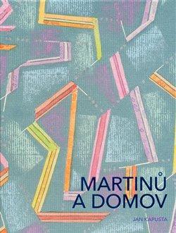 Obálka titulu Martinů a domov