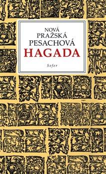 Obálka titulu Nová pražská pesachová Hagada