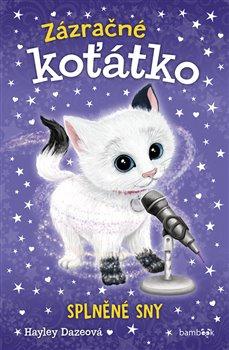 Obálka titulu Zázračné koťátko - Splněné sny