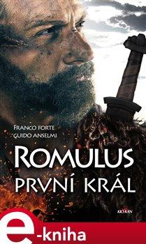 Obálka titulu Romulus - první král