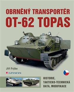 Obálka titulu Obrněný transportér OT-62 Topas