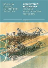 České století motorismu I.