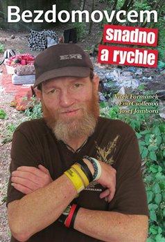 Obálka titulu Bezdomovcem snadno a rychle