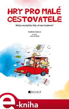 Obálka titulu Hry pro malé cestovatele