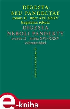 Digesta seu Pandectae. tomus II. / Digesta neboli Pandekty. svazek II.