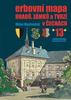 Obálka titulu Erbovní mapa hradů, zámků a tvrzí v Čechách 13