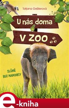 U nás doma v zoo: Slůně bez maminky