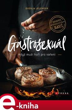 Obálka titulu Gastrosexuál