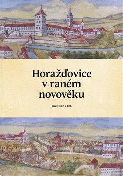 Obálka titulu Horažďovice v raném novověku