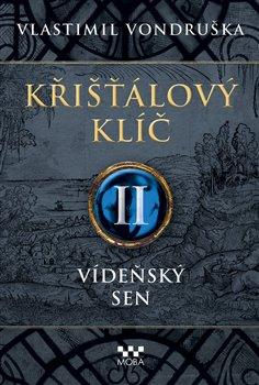 Obálka titulu Křišťálový klíč II. - Vídeňský sen