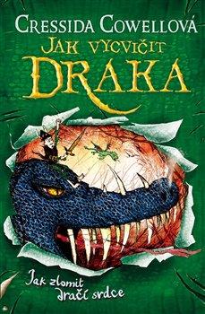 Obálka titulu Jak zlomit dračí srdce (Jak vycvičit draka 8)