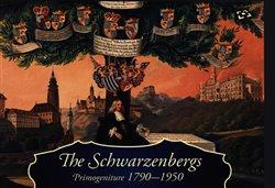 Obálka titulu The Schwarzenbergs: Primogeniture 1790-1950