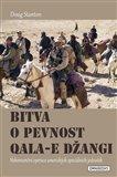 Obálka knihy Bitva o pevnost Qala-e Džangi