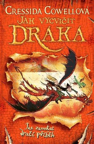 Jak zamotat dračí příběh (Jak vycvičit draka 5) - Cressida Cowellová | Booksquad.ink