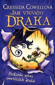 Hrdinův atlas smrtících draků (Jak vycvičit draka 6)