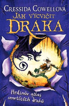 Obálka titulu Hrdinův atlas smrtících draků (Jak vycvičit draka 6)