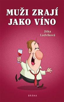 Obálka titulu Muži zrají jako víno