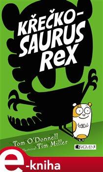 Obálka titulu Křečkosaurus rex