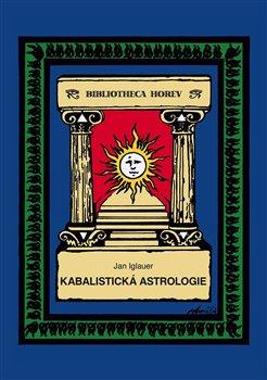Obálka titulu Kabalistická astrologie