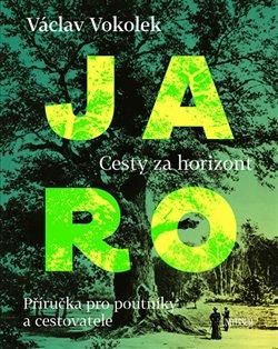 Obálka titulu Jaro - Cesty za horizont