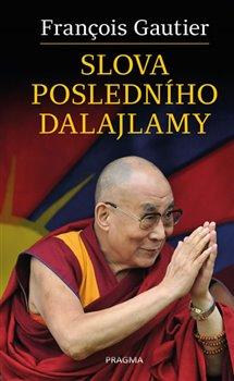 Obálka titulu Slova posledního dalajlamy