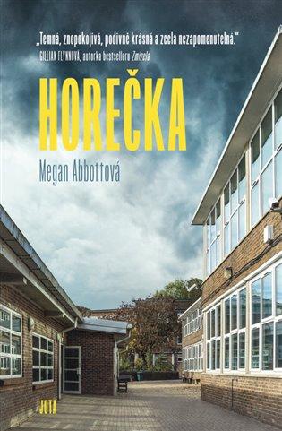 Horečka - Megan Abottová | Booksquad.ink