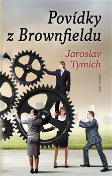 Obálka titulu Povídky z Brownfieldu
