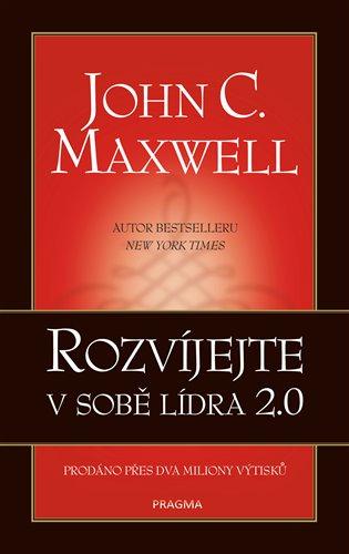 Rozvíjejte v sobě lídra 2.0 - John C. Maxwell | Booksquad.ink