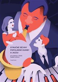 Stručné dějiny populární hudby a jazzu pro studenty a učitele hudební výchovy
