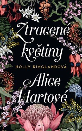 Ztracené květiny Alice Hartové - Holly Ringlandová | Booksquad.ink