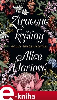 Obálka titulu Ztracené květiny Alice Hartové