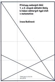 Přístupy nadaných žáků 1. a 2. stupně základní školy k řešení některých typů úloh v matematice