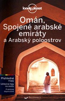 Obálka titulu Omán, SAE a Arabský poloostrov - Lonely Planet